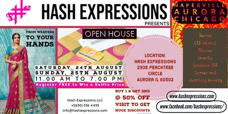 OPEN HOUSE - Sarees, Silks and More - Aug 24th,25th By Hash Expressions LLC tickets