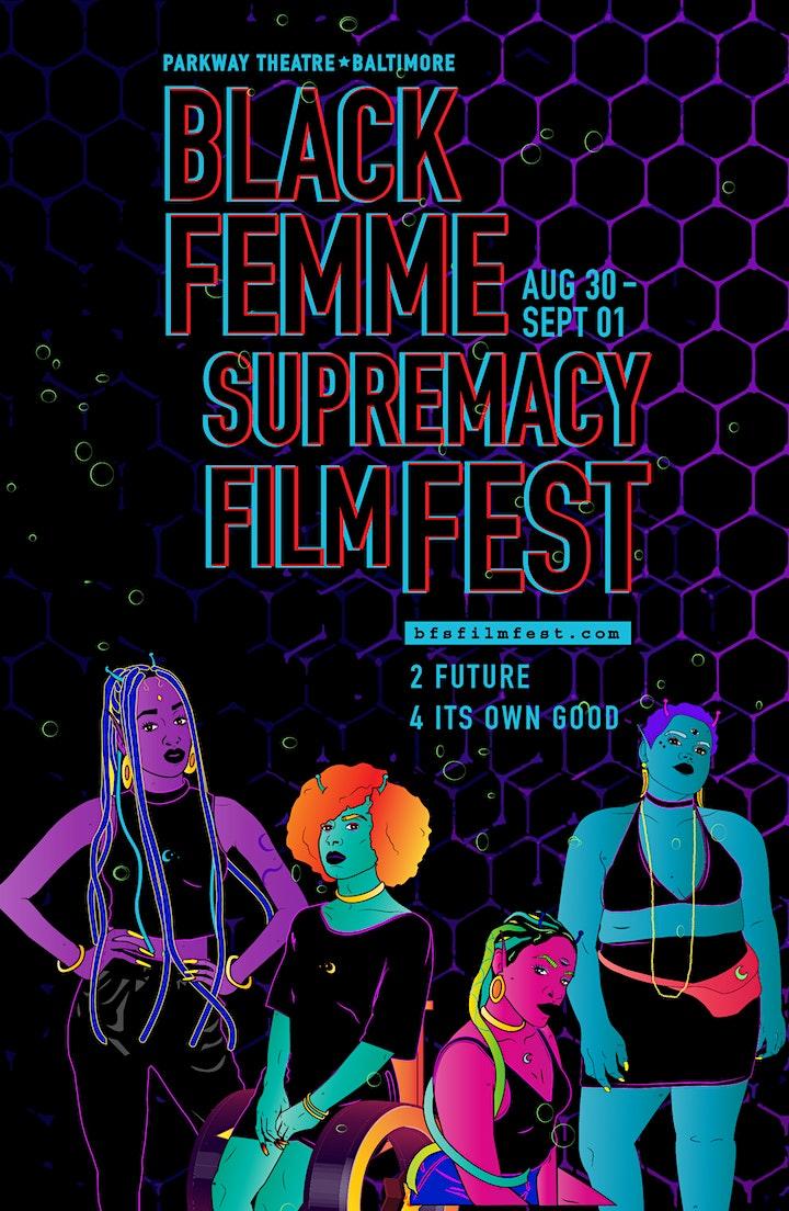 2019 Black Femme Supremacy Film Fest image