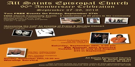 All Saints Episcopal Church - Detroit's 90th Anniversary Celebration featuring our 9th Annual Jazz Concert tickets