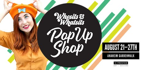 Whosits & Whatsits Pop-Up Shop tickets