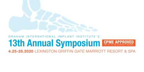 Graham International Implant Institute's 13th Annual Symposium tickets