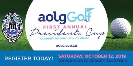 Academy Of Our Lady of Guam First Annual Presidents Cup tickets