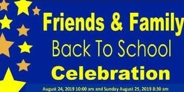 Friends & Family Back to School Celebration - Come One, Come All