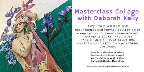 Collage Masterclass with Deborah Kelly  tickets