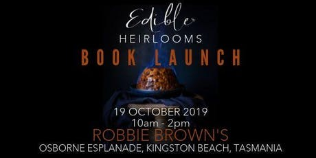 Edible Heirlooms Cookbook Launch Party tickets