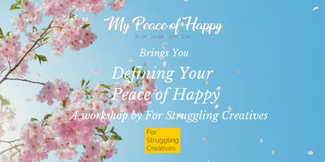 Defining Your Peace of Happy tickets