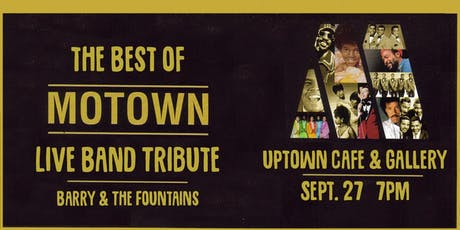 The Best of MoTown: Live Band Tribute @ UpTown Cafe & Gallery tickets