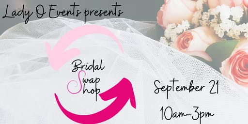 Bridal Swap Shop Vendor Registration - September 21, 2019