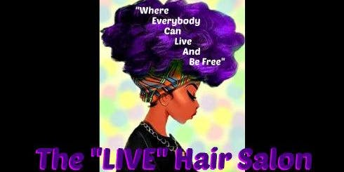 """The """"LIVE"""" Hair Salon Stage Play"""