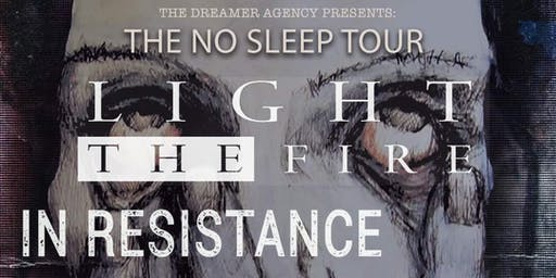 No Sleep Tour: No Home & Fairwell. W/ Light The Fire