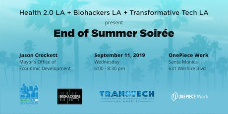 Health & Tech in LA Mixer:  End of Summer Soiree! tickets