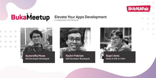 BukaMeetup x Swifty ID: Elevate Your App Development