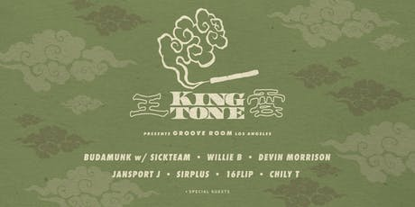 KING TONE presents:  GROOVE ROOM LA w/ Budamunk, Devin Morrison, Willie B and more... tickets