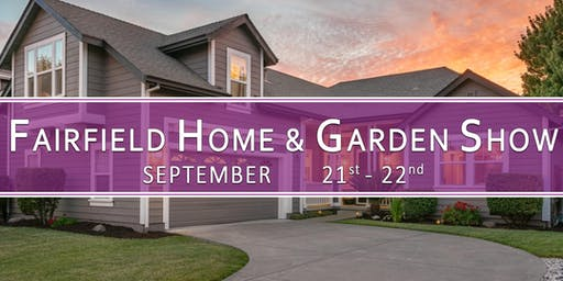 Fairfield Home & Garden Show