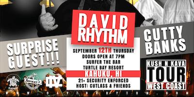 David Rhythm's Kush-N-Kava Tour: Hawaii
