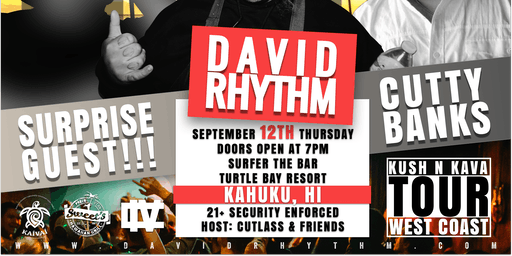 David Rhythm's Kush-N-Kava Tour: Hawaii
