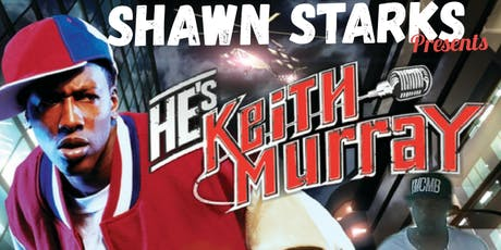 Shawn Starks presents Keith Murray tickets
