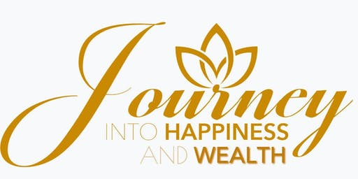 Journey Into Happiness and Wealth, Ashland, August 23, 2019