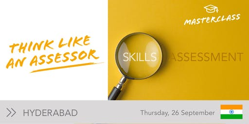 Skills Assessment Masterclass | Hyderabad | India