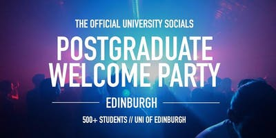 The Postgraduate Welcome Party // Edinburgh // 2019