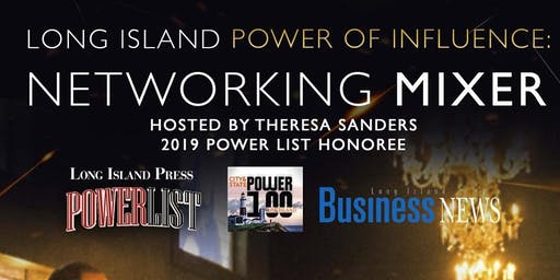 Long Island Power of Influence Networking Mixer