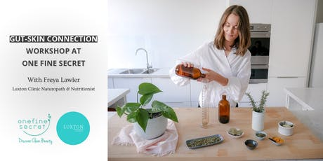 Gut-Skin Connection Workshop with Freya Lawler from Luxton Clinic tickets