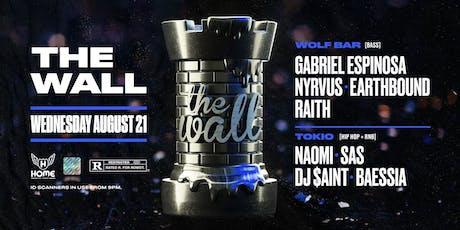 The Wall ft. Nyrvus, RAITH & MORE! tickets