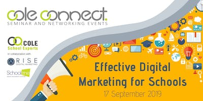 Cole Connect Seminar - Effective Digital Marketing for Schools