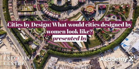 Cities by Design: What would cities designed by women look like? tickets