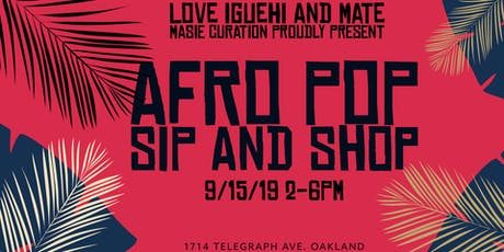 Afro Pop Sip and Shop tickets