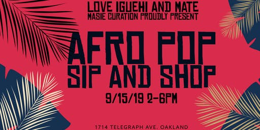 Afro Pop Sip and Shop