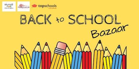 Back to School Bazaar. tickets