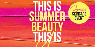 Bundaberg Free Beauty Event | This Is Summer Beauty This Is You