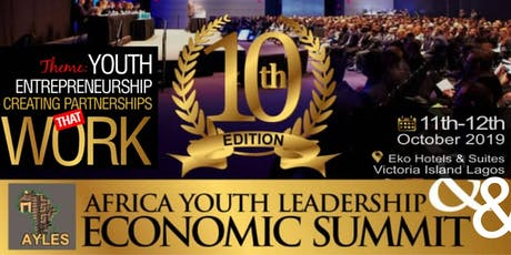 AFRICA YOUTH LEADERSHIP & ENTREPRENEURSHIP CONFERENCE/EXHIBITION/AWARDS tickets