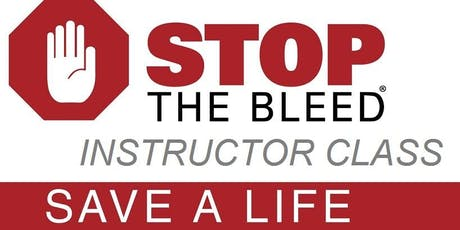Stop the Bleed INSTRUCTOR CLASS tickets