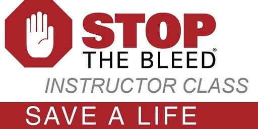 Stop the Bleed INSTRUCTOR CLASS