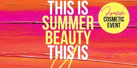 Gympie Free Beauty Event | This Is Summer Beauty This Is You tickets