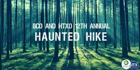 HTXO & BCO 12th Annual Haunted Hike tickets
