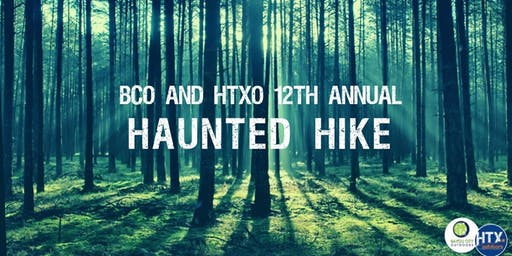 HTXO & BCO 12th Annual Haunted Hike