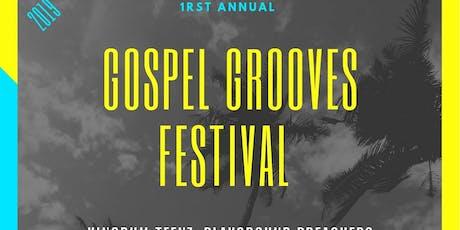 1rst Annual Gospel Grove Festival tickets