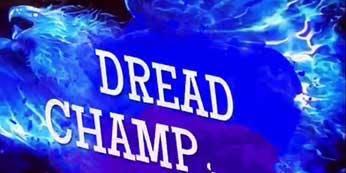 DREAD CHAMPIONS