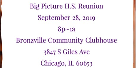 Big Picture H.S. Class Reunion  tickets