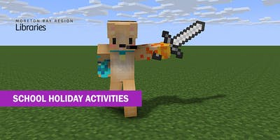 Minecraft Survival Challenge (8-11 years) - Burpengary Library