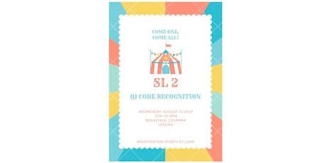 SL2 CORE Q1 RECOGNITION tickets
