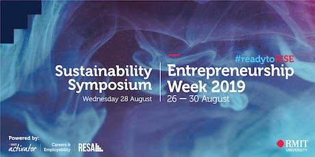 RMIT Entrepreneurship Week - Sustainability Symposium tickets