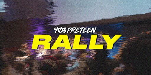 403 Preteen Rally // August 21, 2019