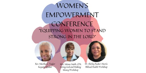"EPC Women's Empowerment Conference ""EQUIPPING WOMEN TO STAND  STRONG IN THE LORD"""