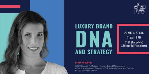 Luxury Brand DNA And Strategy With Sonja Prokopec