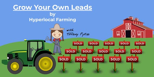 Grow Your Own Leads with Hyperlocal Farming