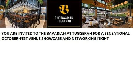 Showcase & Networking Event @ The Bavarian Westfield Tuggerah October fest tickets